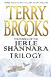 The Jerle Shannara Trilogy (Voyage of the Jerle Shannara)