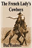 img - for The French Lady's Cowboys book / textbook / text book