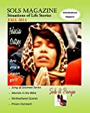 Sols Magazine Fall 2014: Situations of Life Stories