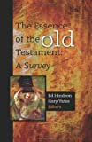 img - for The Essence of the Old Testament: A Survey book / textbook / text book