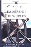img - for Classic Leadership Priniciples book / textbook / text book