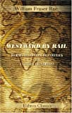 img - for Westward by Rail: a Journey to San Francisco and Back and a Visit to the Mormons book / textbook / text book