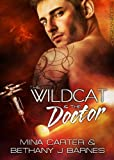 The Wildcat and the Doctor: Scifi Alien Soldier Romance