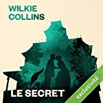 Le secret | Wilkie Collins