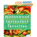 Moosewood Restaurant Favorites: The 250 Most-Requested, Naturally Delicious Recipes from One of America's Best-Loved Restaurants