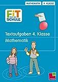 Fit für die Schule. Textaufgaben. 4. Klasse: Mathematik - Werner Zenker