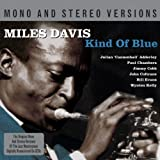 Miles Davis Kind Of Blue- Mono & Stereo Edition