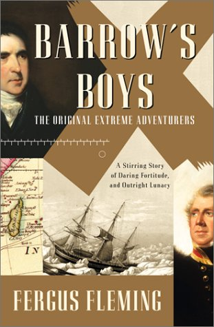 Barrow's Boys: A Stirring Story of Daring, Fortitude, and Outright Lunacy PDF