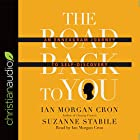 The Road Back to You: An Enneagram Journey to Self-Discovery Hörbuch von Ian Morgan Cron, Suzanne Stabile Gesprochen von: Ian Morgan Cron