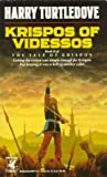 Harry Turtledove Krispos of Videssos (Tale of Krispos, No 2)
