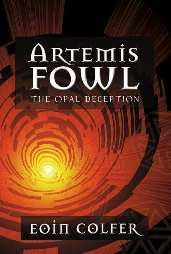 The Opal Deception (Artemis Fowl, Book 4), Eoin Colfer