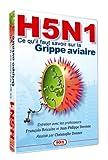 echange, troc H5N1 : Ce qu'il faut savoir sur la grippe aviaire
