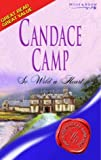 So Wild a Heart (Super Historical Romance) (0263845079) by Camp, Candace