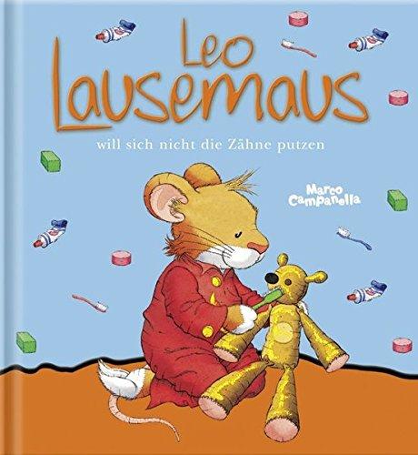leo-lausemaus-will-sich-nicht-die-zahne-putzen-lingoli