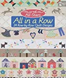 Moda All-Stars Row by Row: XX Row-by-Row Quilt Designs