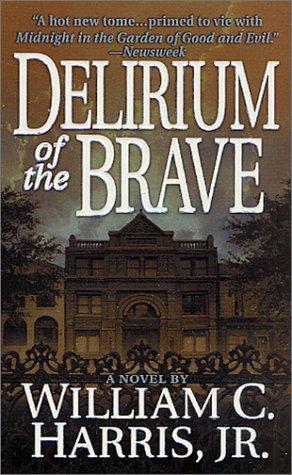 Delirium of the Brave, William C. Harris