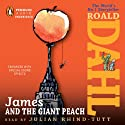 James and the Giant Peach (       UNABRIDGED) by Roald Dahl Narrated by Julian Rhind-Tutt
