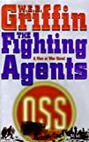 The Fighting Agents: A Men at War Novel
