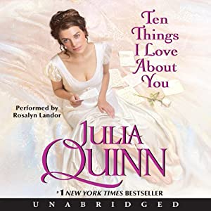 Ten Things I Love About You | [Julia Quinn]