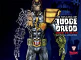 Jamie Boardman The Making of Judge Dredd: Dredd vs Death
