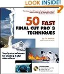 50 Fast Final Cut Pro 3 Techniques (5...