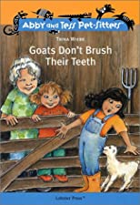Goats Don't Brush Their Teeth