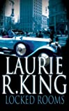 Locked Rooms (Mary Russell Mystery) (0749083697) by King, Laurie R.