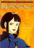 echange, troc Hayao Miyazaki - Princesse Mononoké, tome 3