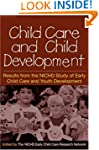 Child Care and Child Development: Res...
