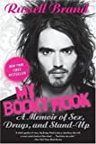My Booky Wook: A Memoir of Sex, Drugs, and Stand-Up Russell Brand