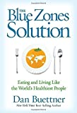 img - for The Blue Zones Solution: Eating and Living Like the World's Healthiest People Hardcover April 7, 2015 book / textbook / text book