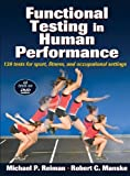 img - for Functional Testing in Human Performance 1st (first) Edition by Reiman, Michael, Manske, Robert (2009) book / textbook / text book
