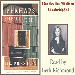 Perhaps She'll Die: Chantalene Mystery Series, book 1 | [M. K. Preston]