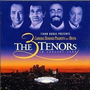 The Three Tenors In Concert 1994 (Carreras, Domingo, Pavarotti)