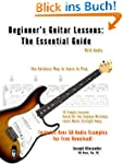 Beginner's Guitar Lessons: The Essent...