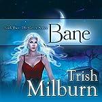 Bane | Trish Milburn