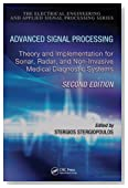 Advanced Signal Processing: Theory and Implementation for Sonar, Radar, and Non-Invasive Medical Diagnostic Systems, Second Edition (Electrical Engineering & Applied Signal Processing Series)
