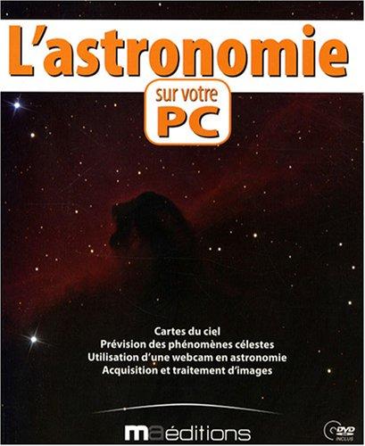 livre l 39 astronomie sur votre pc 1dvd. Black Bedroom Furniture Sets. Home Design Ideas