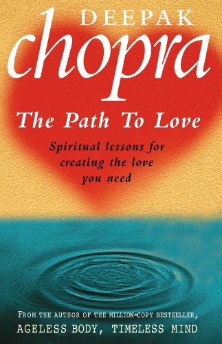 Image for Path To Love: Spiritual Lessons for Creating the Love You Need