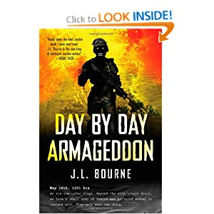 Day by Day Armageddon - J. L. Bourne