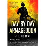 Day by Day Armageddon ~ J. L. Bourne