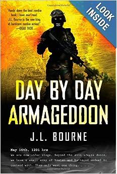 Day by Day Armageddon - J. L. Bourne