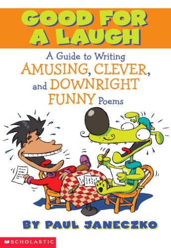 Writing Funny Poems (Good For A Laugh), PAUL JANECZKO