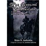 The Godling Chronicles: The Sword of Truth (Book One) ~ Brian D.  Anderson