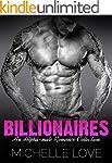 Billionaires in Love: An Alpha Billio...
