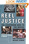 Reel Justice: The Courtroom Goes to t...