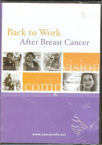 back-to-work-after-breast-cancer-dvd-challenges-women-face