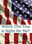 Which USA Visa Is Right For Me? (Engl...