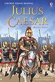 Julius Caesar (Young Reading (Series 3)) (Usborne Young Reading Series Three)