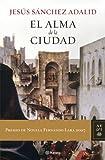 img - for El alma de la ciudad (Autores Espanoles E Iberoameri) (Spanish Edition) book / textbook / text book